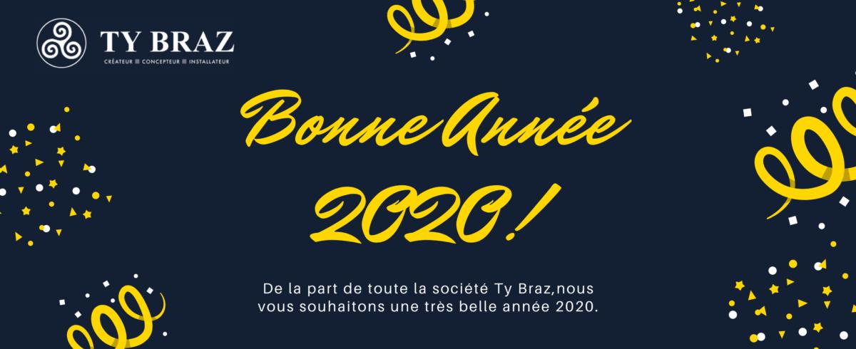 Ty Braz Bonne Année 2020!